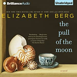 The Pull of the Moon | [Elizabeth Berg]