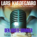 Den sidste dommer [The Last Judge]: En Anita Hvid og Thor Beling-krimi [An Anita White and Thor Beling Crime Thriller] Audiobook by Lars Kjædegaard Narrated by Tobias Hertz