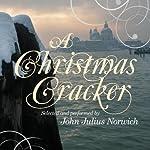 A Christmas Cracker | John Julius Norwich
