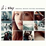 If I Stay: Original Motion Picture So...