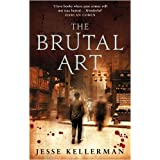 The Brutal Artby Jesse Kellerman