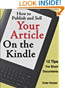 How to Publish and Sell Your Article on the Kindle: 12 Tips for Short Documents