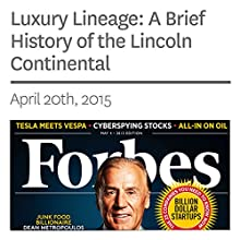 Luxury Lineage: A Brief History of the Lincoln Continental (       UNABRIDGED) by Michael Solomon Narrated by Ken Borgers