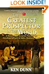 The Greatest Prospector in the World:...