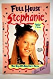 img - for Full House Stephanie the Boy-Oh-Boy Next Door book / textbook / text book
