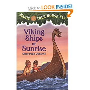 Viking Ships At Sunrise (Magic Tree House, No. 15)