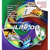The Macintosh iLife 08by Jim Heid
