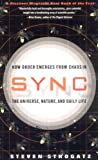Sync: How Order Emerges From Chaos In the Universe, Nature, and Daily Life (Edition Reprint) by Strogatz, Steven H. [Paperback(2004£©]