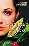 img - for El lenguaje de las flores (Spanish Edition) book / textbook / text book