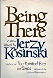 Being There (0151117004) by Jerzy Kosinski