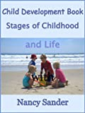 img - for Child Development Book: Stages of Childhood and Life (Successful Parenting Solutions) book / textbook / text book