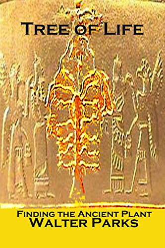 Book: Tree of Life - Finding the Ancient Plant by Walter Parks