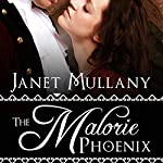 The Malorie Phoenix | Janet Mullany