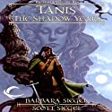 Tanis: The Shadow Years: Dragonlance: Preludes, Book 6