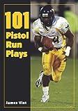 101 Pistol Run Plays
