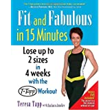 Fit and Fabulous in 15 Minutesby Teresa Tapp