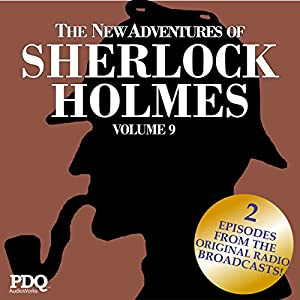 The New Adventures of Sherlock Holmes: The Golden Age of Old Time Radio Shows, Volume 9 Radio/TV Program