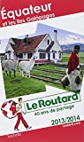 Le Routard Equateur et Galapagos 2013/2014