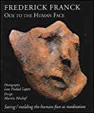 img - for Ode to the Human Face: Seeing/Molding the Human Face As Meditation (Codhill Press) book / textbook / text book