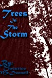 img - for Trees In The Storm (Tales of Terrara Vikos Book 3) book / textbook / text book