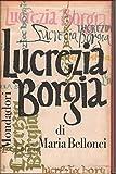 img - for Lucrezia Borgia. La sua vita e suoi tempi book / textbook / text book
