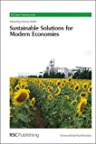 img - for Sustainable Solutions for Modern Economies: RSC (RSC Green Chemistry) book / textbook / text book