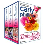 Truly Madly Deeply, A Carly Phillips Collection (Love Unexpected Series)