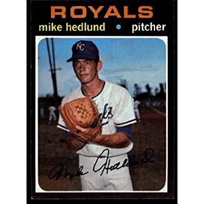 1971 Topps Mike Hedlund Royals (Baseball Card) # 662 Dean's Cards 7 - NM coupons 2015