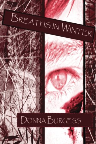 Breaths in Winter (Volume 1) by Donna Burgess