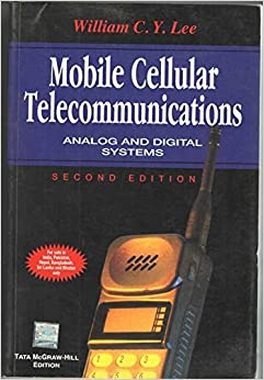 Mobile Cellular Telecommunications: Analog and Digital Systems available at Amazon for Rs.430