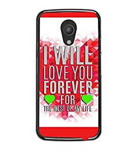 Fuson Premium Love You Forever Metal Printed with Hard Plastic Back Case Cover for Motorola Moto G (2nd Gen)