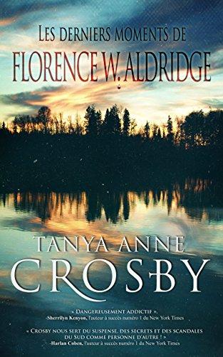 Les derniers moments de Florence W. Aldridge (Mystère les soeurs Aldridge)