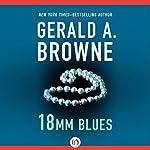 18mm Blues | Gerald A. Browne