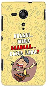 Kasemantra Bhai Mera Gana Case For Sony Xperia Sp