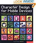 Character Design for Mobile Devices:...