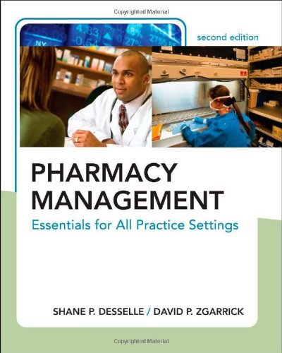 Pharmacy Management: Essentials for All Practice...