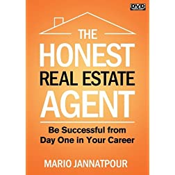 The Honest Real Estate Agent:  Be Successful from Day One in Your Career