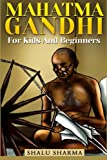 img - for Mahatma Gandhi For Kids And Beginners book / textbook / text book