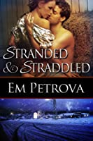 Stranded and Straddled (English Edition)