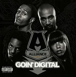 Goin' Digital (Explicit)
