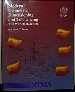 Modern Geometric Dimensioning and Tolerancing with