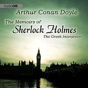 Sherlock Holmes: The Greek Interpreter Audiobook