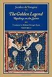 The Golden Legend: Readings on the Saints, Vol. 1 (Volume 1)