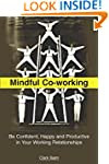 Mindful Co-working: Be Confident, Hap...