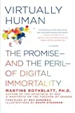 img - for Virtually Human: The Promise_and the Peril_of Digital Immortality book / textbook / text book