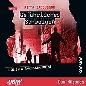 Gefährliches Schweigen (Svea Andersson 2) | Ritta Jacobsson