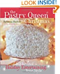The Pastry Queen Christmas: Big-heart...