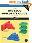 The Unofficial LEGO� Builder's Guide:...