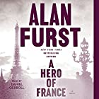 A Hero of France Audiobook by Alan Furst Narrated by Daniel Gerroll
