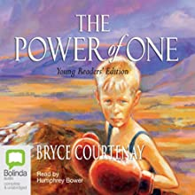 The Power of One: Young Readers' Edition Audiobook by Bryce Courtenay Narrated by Humphrey Bower
